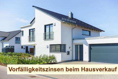Vorfälligkeitszinsen beim Hausverkauf